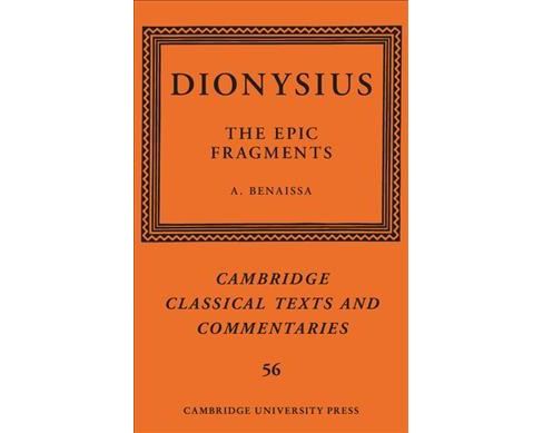 Dionysius : The Epic Fragments -  by Amin Benaissa (Hardcover) - image 1 of 1