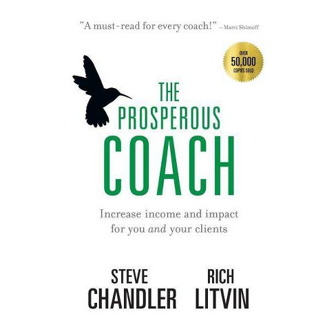 The Prosperous Coach - by  Steve Chandler & Rich Litvin (Paperback) - image 1 of 1