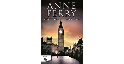 Medianoche en marble arch / Midnight at Marble Arch (Paperback) (Anne Perry) - image 1 of 1