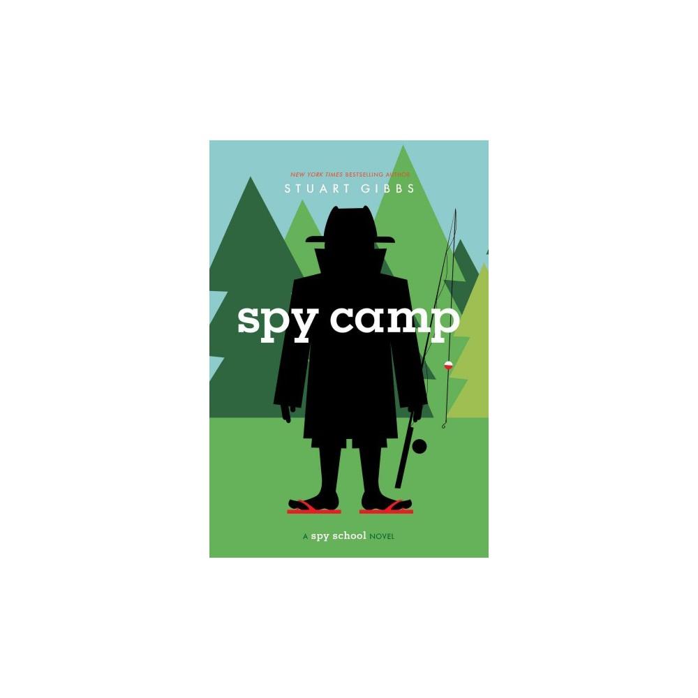 Spy Camp - Reprint (Spy School) by Stuart Gibbs (Paperback)