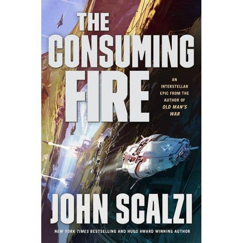 The Consuming Fire - (Interdependency) by  John Scalzi (Hardcover) - image 1 of 1