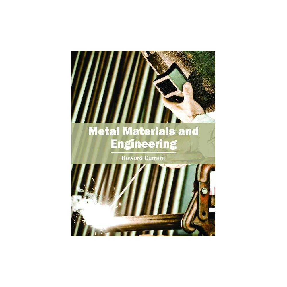 Metal Materials and Engineering - (Hardcover)