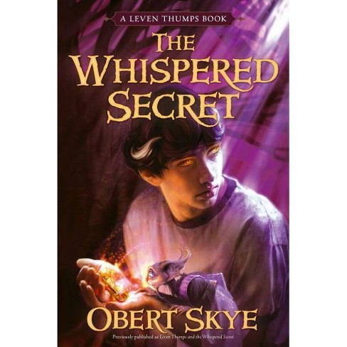 The Whispered Secret - (Leven Thumps (Paperback)) by  Obert Skye (Paperback) - image 1 of 1