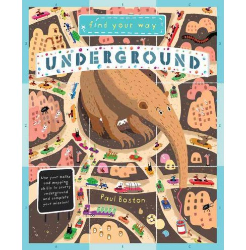 Find Your Way Underground -  (Find Your Way) by Paul Boston (Hardcover) - image 1 of 1