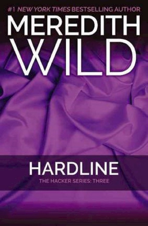 Hardline (Hacker Series #3) (Paperback) by Meredith Wild - image 1 of 1