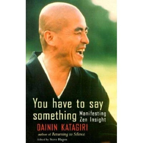 You Have to Say Something - (Manifesting Zen Insight) by  Dainin Katagiri (Paperback) - image 1 of 1