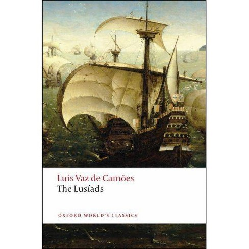The Lusiads - (Oxford World's Classics (Paperback)) by  Luis Vaz De Camoes (Paperback) - image 1 of 1