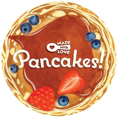 Made With Love: Pancakes! - by Lea Redmond (Board Book)