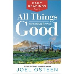 Daily Readings From Think Better, Live Better - By Joel Osteen