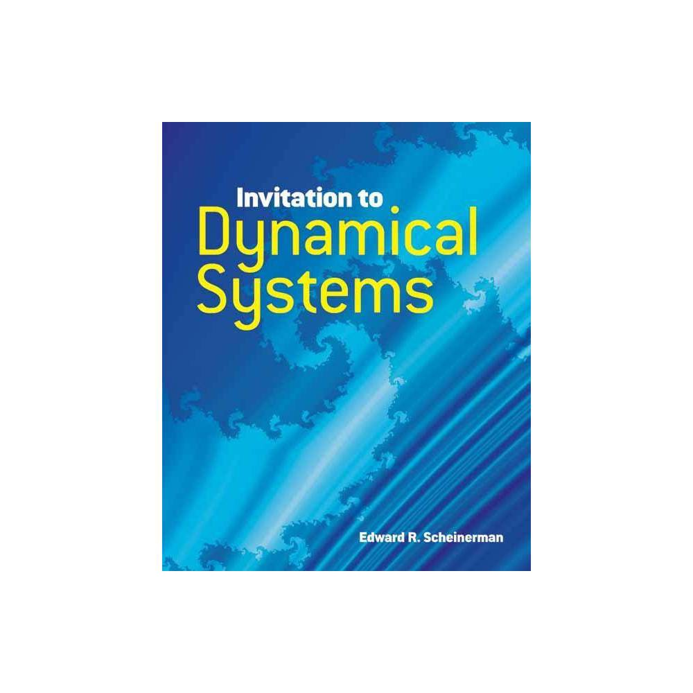 Invitation to Dynamical Systems - (Dover Books on Mathematics) by Edward R Scheinerman (Paperback)