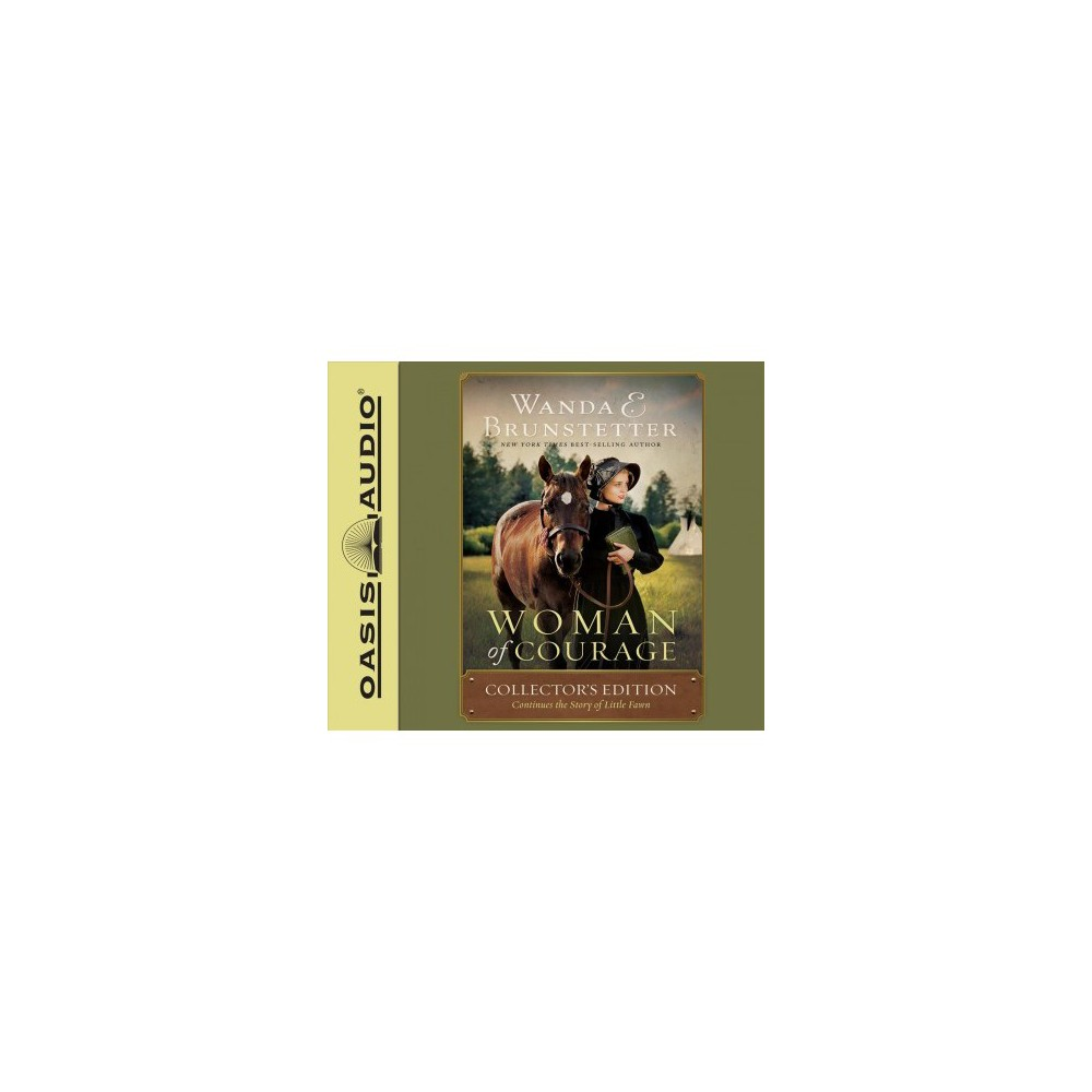 Woman of Courage : Continues the Story of Little Fawn; Library Edition - Col Una (CD/Spoken Word)