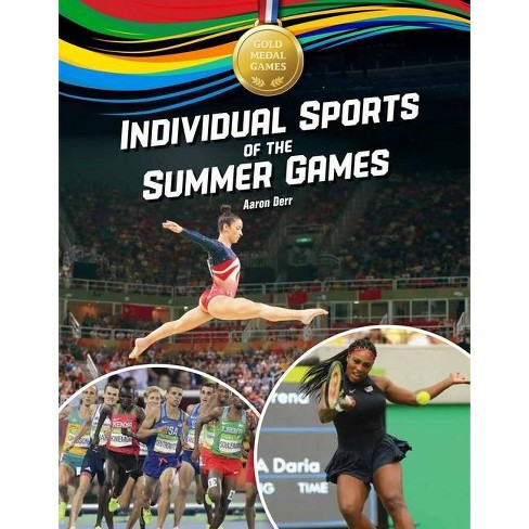 Individual Sports of the Summer Games - (Gold Medal Games) by  Aaron Derr (Hardcover) - image 1 of 1