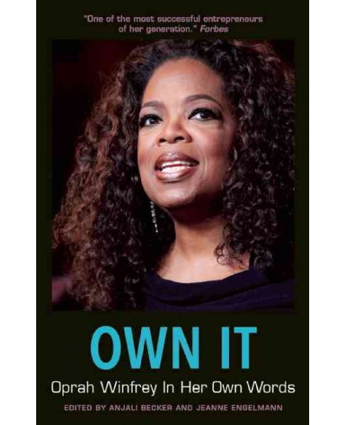 Own It : Oprah Winfrey in Her Own Words (Paperback) - image 1 of 1