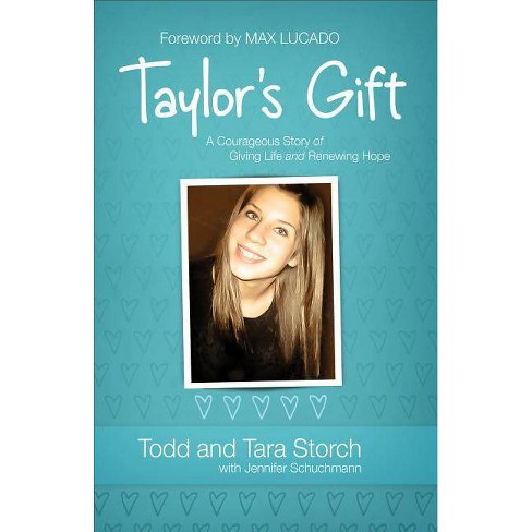 Taylor's Gift - by  Todd Storch & Tara Storch & Jennifer Schuchmann (Paperback) - image 1 of 1
