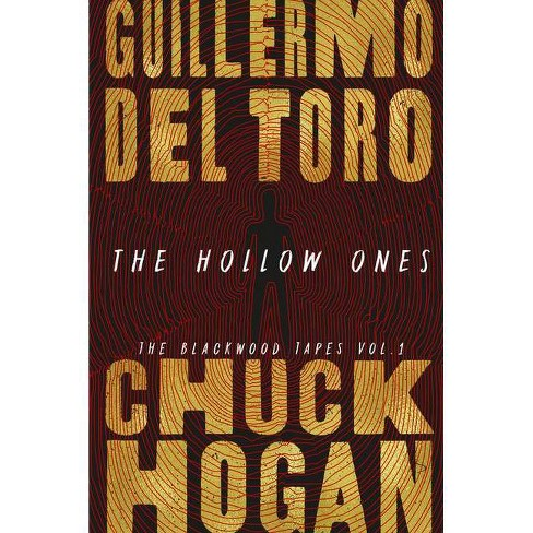 The Hollow Ones - by Guillermo del Toro & Chuck Hogan (Hardcover)
