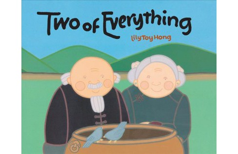 Two of Everything : A Chinese Folktale (Reprint) (Paperback) (Lily Toy Hong) - image 1 of 1