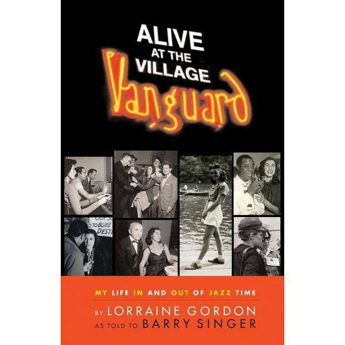 Alive at the Village Vanguard - by  Barry Singer (Hardcover) - image 1 of 1