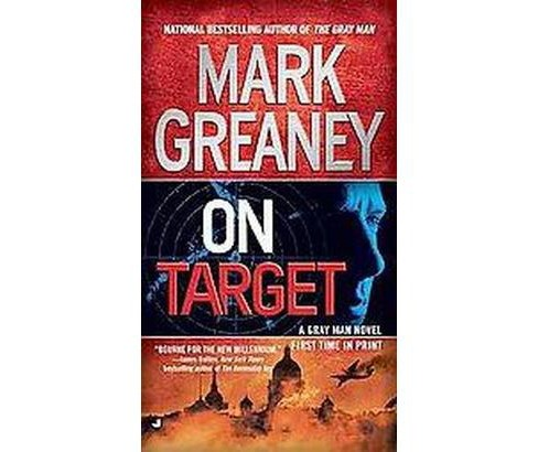 On Target (Paperback) (Mark Greaney) - image 1 of 1