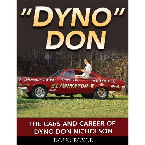 DYNO DON NICHOLSON BOYCE BOOK RACING CARS CAREER