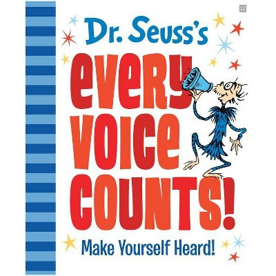 Dr. Seuss's Every Voice Counts! - (Hardcover)