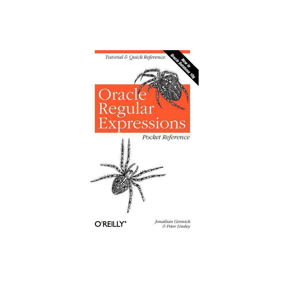 Oracle Regular Expressions Pocket Reference - (Pocket Reference (O'Reilly)) (Paperback) Jonathan Gennick is an O'Reilly and Associates editor specializing in database and programming titles. Prior to joining O'Reilly, Jonathan amassed some 17 years of programming and database management experience. During the latter part of his career he specialized in relational database programming, and more recently in database management. Jonathan got his start with relational database systems in 1990, first working with Ingres, and later with Digital's Rdb software. During that period he developed a fondness for SQL, and for the challenge of applying SQL creatively in ways that leveraged it's set-oriented capabilities. In 1994 Jonathan made the leap to Oracle, and is now often found writing about it. Recent projects include Oracle SQLLoader (O'Reilly and Associates, 2001); Oracle SQLPlus Pocket Reference (O'Reilly and Associates, 2000); Oracle SQL*Plus: The Definitive Guide (O'Reilly and Associates, 1999); More recently, Jonathan has made forays into other database products, coauthoring Transact-SQL Cookbook (O'Reilly and Associates, 2002) and editing Practical PostgreSQL (O'Reilly and Associates, 2002). Jonathan is certified as an Oracle DBA and is a member of MENSA and the Oracle Technology Network. He holds a Bachelor of Arts degree in Information and Computer Science, with a Business Administration minor, from Andrews University in Berrien Springs, Michigan. Jonathan currently resides in Munising, Michigan with his wife Donna and their two children: Jenny and Jeff. Jonathan may be contacted by email at jonathan@gennick.com, and you can learn more about him personally by visiting his website at http: //gennick.com. Peter Linsley began his career in the computer industry as a localization engineer focusing on QA of the Oracle Database. He later relocated to Oracle headquarters in California where he acted as a Globalization consultant specializing in the database, and was res
