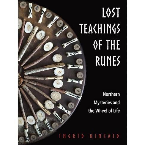 Lost Teachings of the Runes - by  Ingrid Kincaid (Paperback) - image 1 of 1