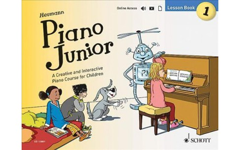 Piano Junior : A Creative and Interactive Piano Course for Children: Lesson Book 1 (Paperback) - image 1 of 1