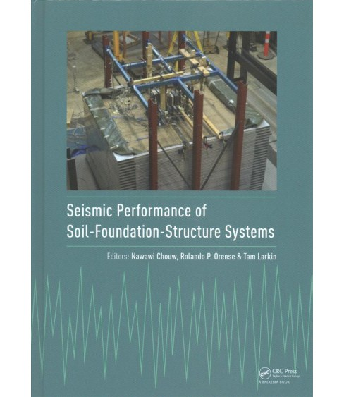 Seismic Performance of Soil-Foundation-Structure Systems : Selected Papers from the International - image 1 of 1
