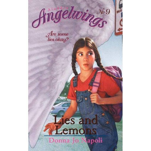 Lies and Lemons - (Aladdin Angelwings) by  Donna Jo Napoli (Paperback) - image 1 of 1