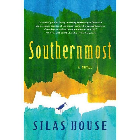 Southernmost - by  Silas House (Hardcover) - image 1 of 1