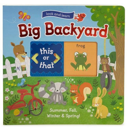Look and Learn: My Big Backyard: Summer, Fall, Winter, and Spring - (Slide and Learn) by  Redd Byrd - image 1 of 1