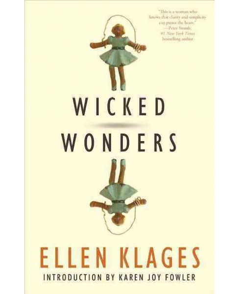 Wicked Wonders (Paperback) (Ellen Klages) - image 1 of 1