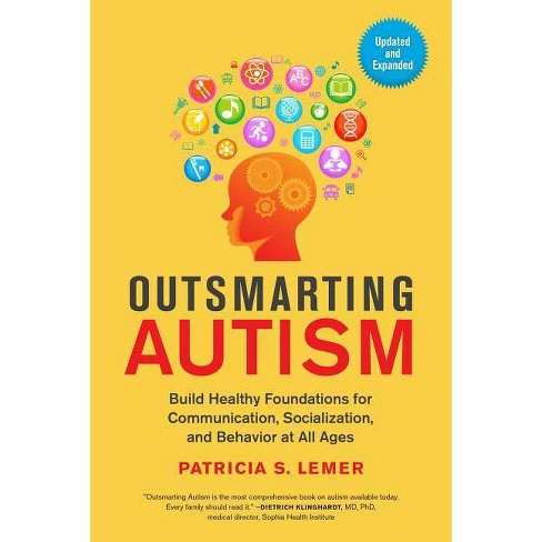 Outsmarting Autism, Updated and Expanded - by  Patricia S Lemer (Paperback) - image 1 of 1
