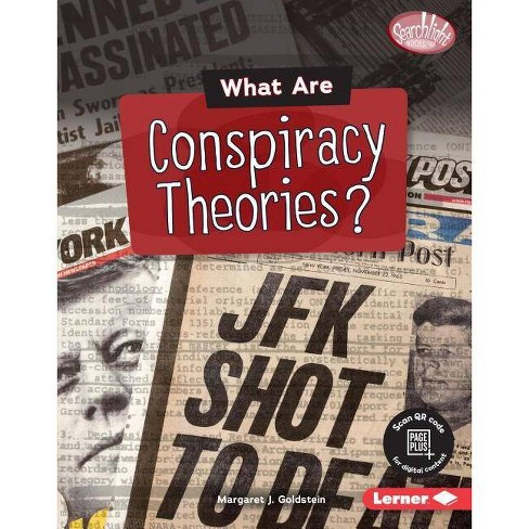 What Are Conspiracy Theories? - (Searchlight Books (Tm) -- Fake News) by  Margaret J Goldstein - image 1 of 1