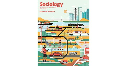 Sociology : A Down-to-Earth Approach (Student) (Hardcover) (James M. Henslin) - image 1 of 1