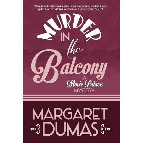 Murder in the Balcony - (Movie Palace Mystery) by  Margaret Dumas (Hardcover) - image 1 of 1