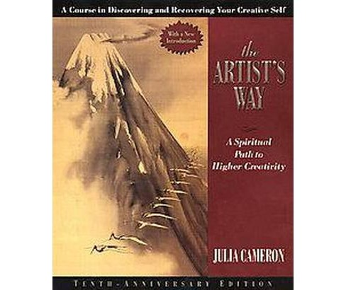 Artist's Way : A Spiritual Path to Higher Creativity (Hardcover) (Julia Cameron) - image 1 of 1