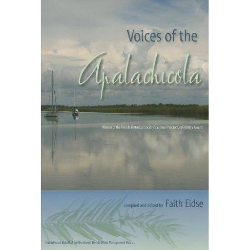 Voices of the Apalachicola - (Florida History and Culture (Paperback)) by  Faith Eidse (Paperback) - image 1 of 1