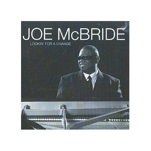 Joe McBride - Lookin' for A Change (CD) - image 1 of 1