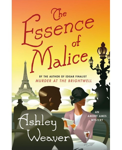 Essence of Malice -  (Amory Ames Mysteries) by Ashley Weaver (Hardcover) - image 1 of 1