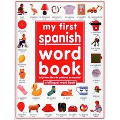 My 1st Spanish Word Book Bilingual (Hardcover)by Angela Wilkes