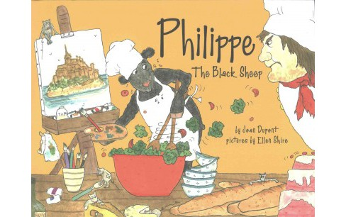 Philippe the Black Sheep (Hardcover) (Joan Dupont) - image 1 of 1