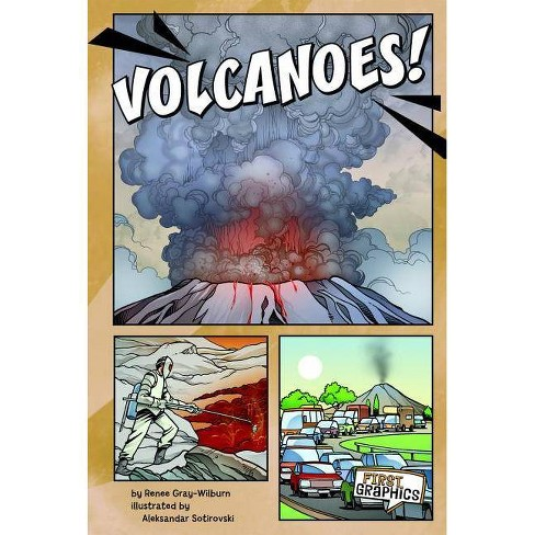 Volcanoes! - (First Graphics: Wild Earth) by  Renee Marie Gray-Wilburn (Paperback) - image 1 of 1
