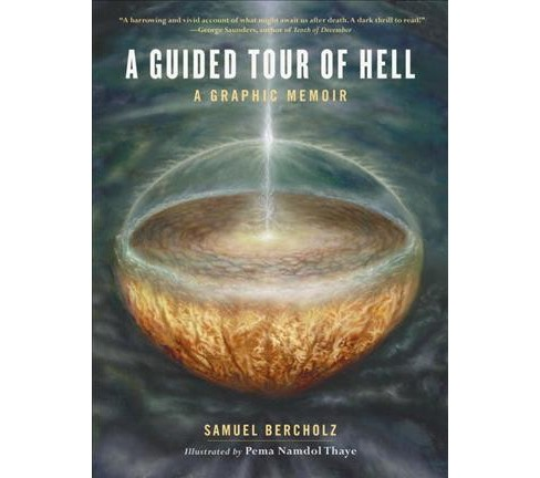 Guided Tour of Hell : A Graphic Memoir (Hardcover) (Samuel Bercholz) - image 1 of 1