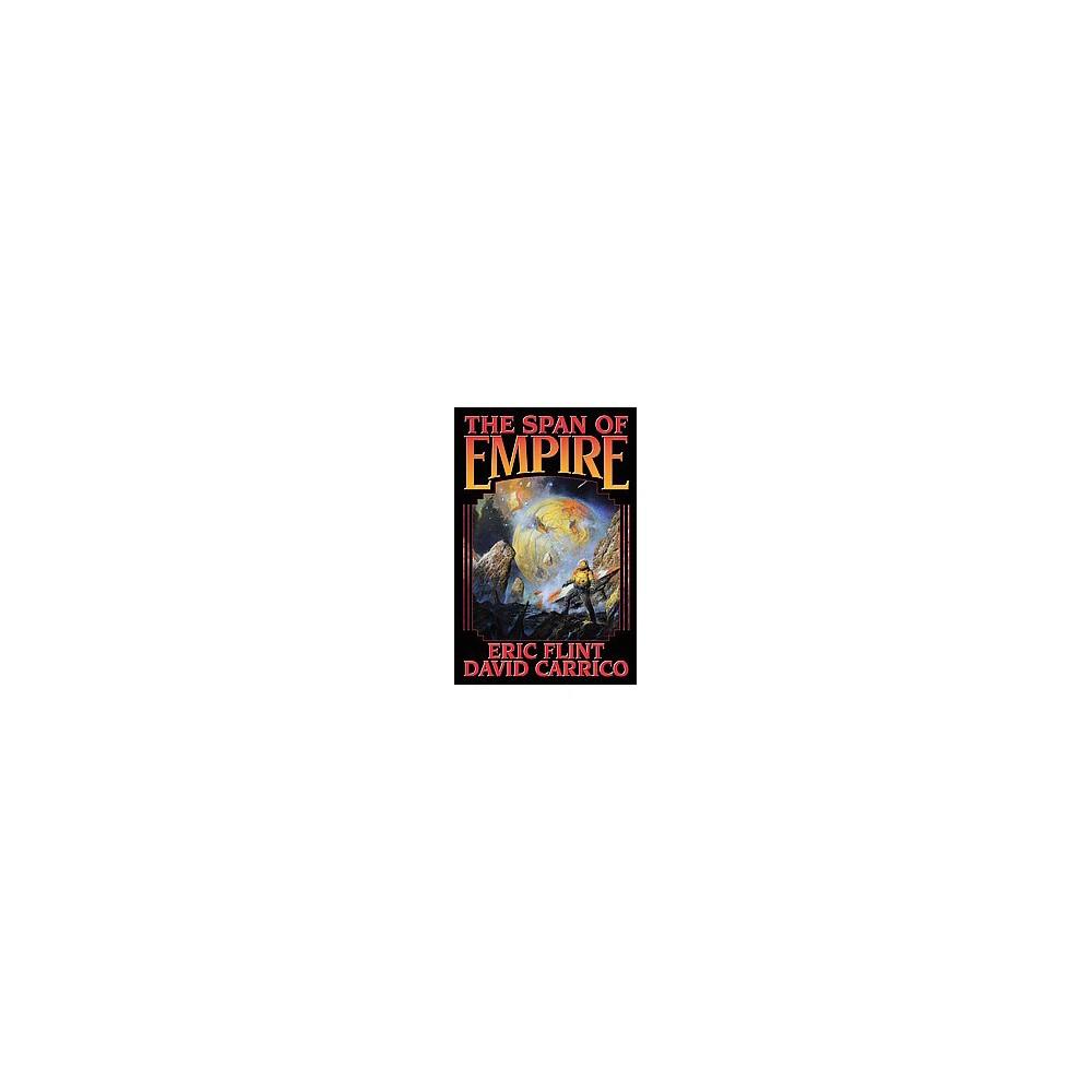 Span of Empire (Hardcover) (Eric Flint)