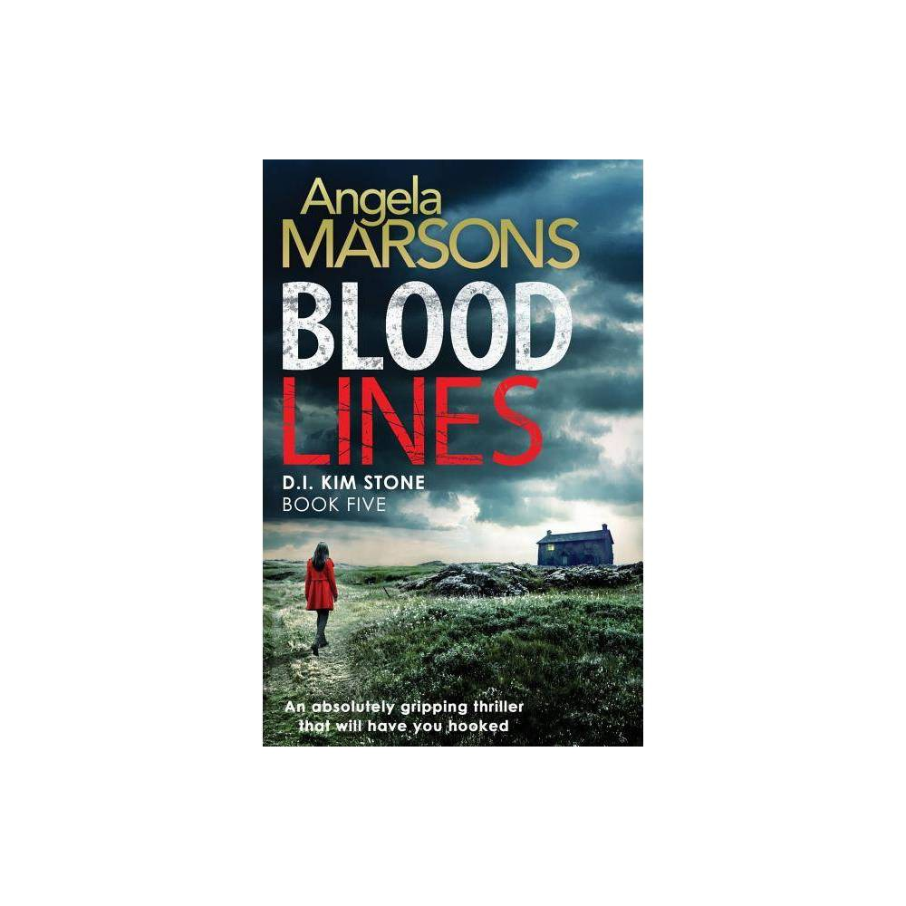 Blood Lines Detective Kim Stone Crime Thriller By Angela Marsons Paperback