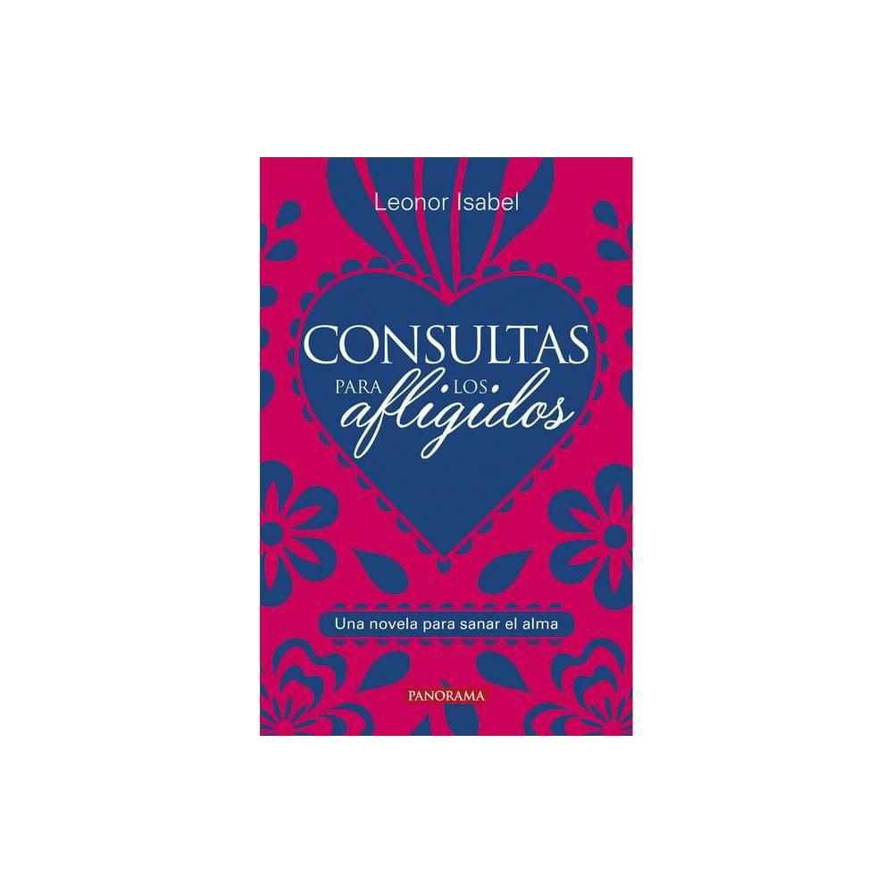 Consultas Para Los Afligidos By Leonor Isabel Paperback