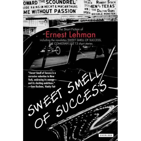 Sweet Smell of Success - by  Ernest Lehman (Paperback) - image 1 of 1