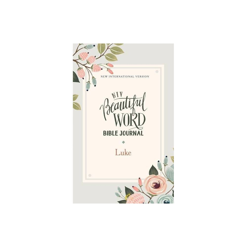 Niv Beautiful Word Bible Journal Luke Paperback Comfort Print By Zondervan