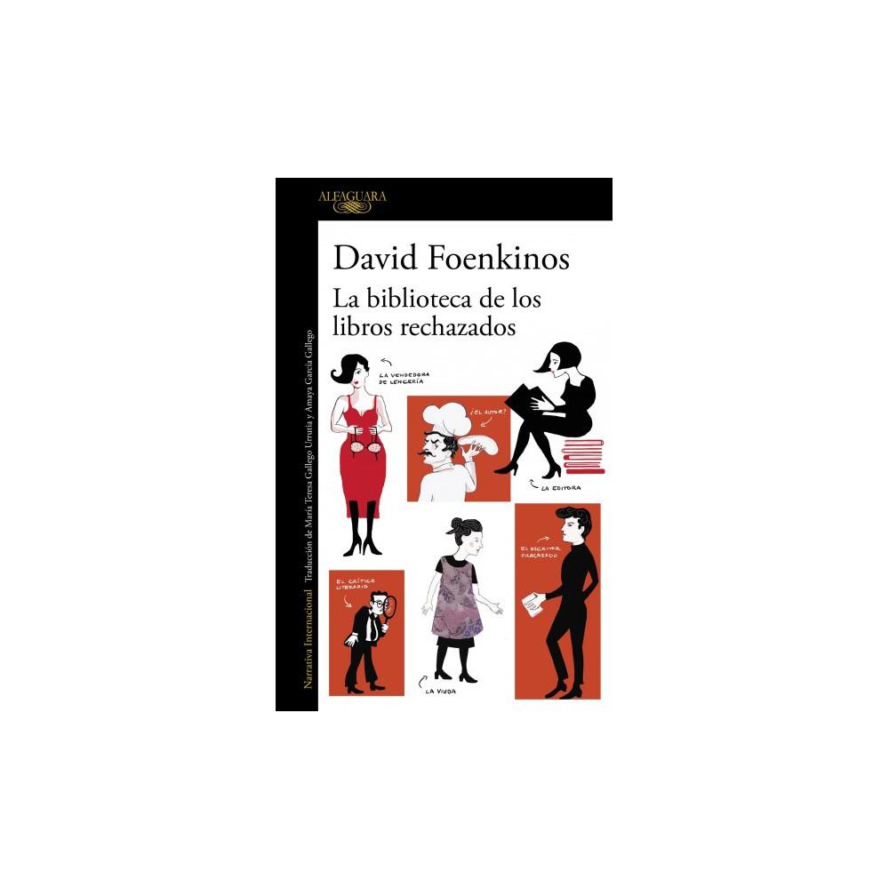 La biblioteca de los libros rechazados / The Library of Rejected Manuscripts - Original (Paperback)